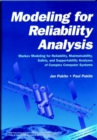 Image for Modeling for Reliability Analysis : Markov Modeling for Reliability, Maintainability, Safety, and Supportability Analyses of Complex Systems