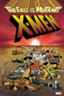 Image for Xmen: Fall Of The Mutants Omnibus