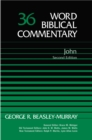Image for Word biblical commentaryVol. 36: John : Vol 36