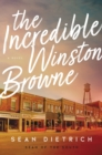 Image for The incredible Winston Browne