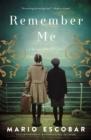Image for Remember Me : A Spanish Civil War Novel