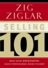 Image for Selling 101 : What Every Successful Sales Professional Needs to Know