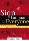 Image for Sign Language for Everyone : A Basic Course in Communication with the Deaf