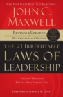 Image for The 21 irrefutable laws of leadership  : follow them and people will follow you