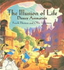 Image for The illusion of life  : Disney animation