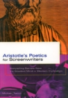 Image for Aristotle's poetics for screenwriters  : storytelling secrets from the greatest mind in western civilization