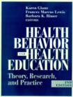 Image for Health Behavior and Health Education : Theory, Research, and Practice