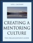 Image for Creating a mentoring culture  : the organization's guide