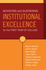 Image for Achieving and sustaining institutional excellence for the first year of college