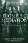 Image for The promise of mediation: the transformative approach to conflict