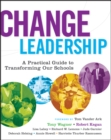 Image for Change leadership  : a practical guide to transforming schools