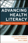 Image for Advancing health literacy  : a framework for understanding and action