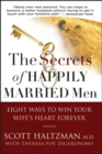 Image for The secrets of happily married men  : eight ways to win your wife's heart forever