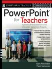 Image for Powerpoint for teachers  : dynamic presentations and interactive classroom projects (Grades K-12)