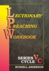 Image for Lectionary Preaching Workbook, Series V, Cycle C