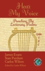 Image for Hear My Voice : Preaching the Lectionary Psalms Cycles A B C