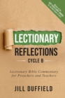 Image for Lectionary Reflections, Cycle B : Lectionary Bible Commentary for Preachers and Teachers