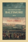 Image for The Battle For Baltimore 1814