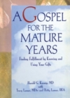 Image for A Gospel for the Mature Years : Finding Fulfillment by Knowing and Using Your Gifts