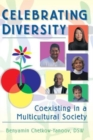 Image for Celebrating Diversity : Coexisting in a Multicultural Society