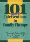 Image for 101 More Interventions in Family Therapy