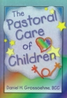 Image for The Pastoral Care of Children