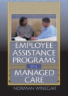 Image for Employee Assistance Programs in Managed Care
