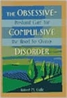 Image for The Obsessive-Compulsive Disorder : Pastoral Care for the Road to Change