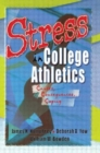 Image for Stress in College Athletics : Causes, Consequences, Coping