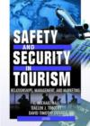 Image for Safety and security in tourism  : relationships, management, and marketing