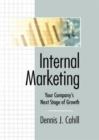 Image for Internal Marketing : Your Company's Next Stage of Growth