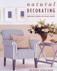Image for Natural Decorating : Sophisticated Simplicity With Natural Materials