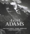 Image for Ansel Adams  : the National Park Service photographs