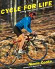 Image for Cycle for Life: Bike and Body Health and Maintenance