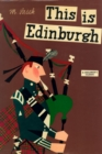 Image for This is Edinburgh