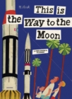 Image for This is the way to the moon