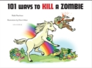 Image for 101 ways to kill a zombie