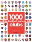 Image for 1000 football clubs  : champions of the beautiful game