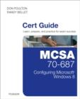 Image for MCSA 70-687 cert guide  : Configuring Microsoft Windows 8