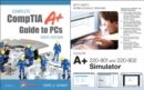 Image for Complete CompTIA A+ Guide to PCs and CompTIA A+ 220-801 and 220-802 Simulator Bundle