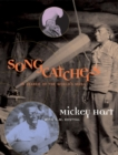 Image for Songcatchers  : in search of the world's music
