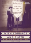 Image for With Courage and Cloth : Winning the Fight for a Woman's Right to Vote