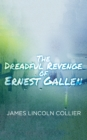 Image for Dreadful Revenge of Ernest Gallen