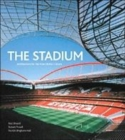Image for The stadium  : architecture for the new global culture