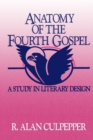 Image for Anatomy of the Fourth Gospel : A Study in Literary Design