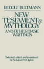 Image for New Testament and mythology  : and other basic writings