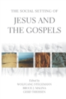Image for The Social Setting of Jesus and the Gospels