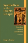 Image for Symbolism in the fourth Gospel  : meaning, mystery, community