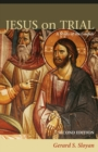 Image for Jesus on trial  : a study of the Gospels