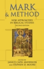 Image for Mark & method  : new approaches in Biblical studies